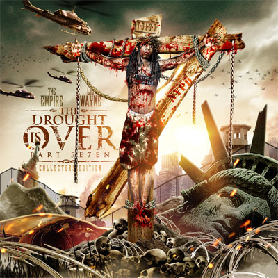 The-empire-lil-wayne-the-drought-is-over-part-7